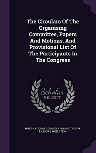 The Circulars of the Organising Committee, Papers
