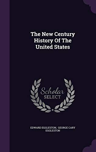 9781346988108: The New Century History Of The United States