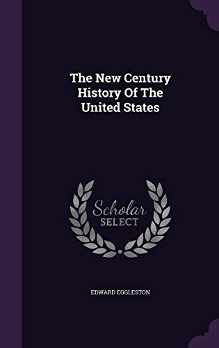 9781346997292: The New Century History Of The United States