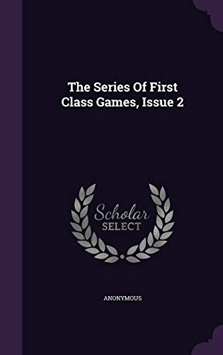 9781347033296: The Series Of First Class Games, Issue 2