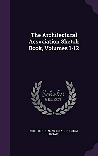 9781347042304: The Architectural Association Sketch Book, Volumes 1-12
