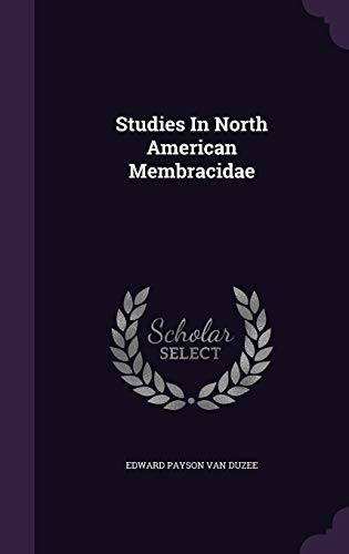 9781347085233: Studies In North American Membracidae