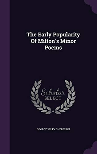 9781347113981: The Early Popularity Of Milton's Minor Poems