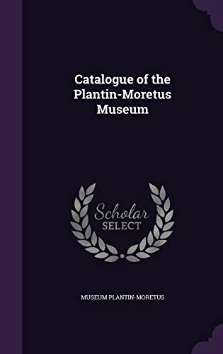 9781347153345: Catalogue of the Plantin-Moretus Museum