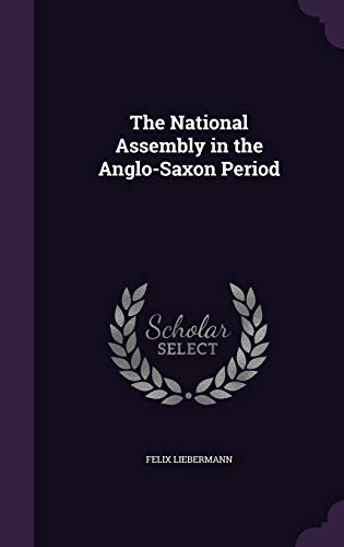 9781347172681: The National Assembly in the Anglo-Saxon Period