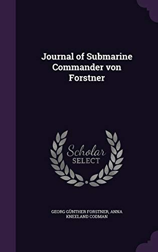 9781347191781: Journal of Submarine Commander Von Forstner