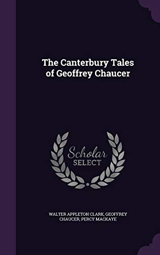 9781347199923: The Canterbury Tales of Geoffrey Chaucer