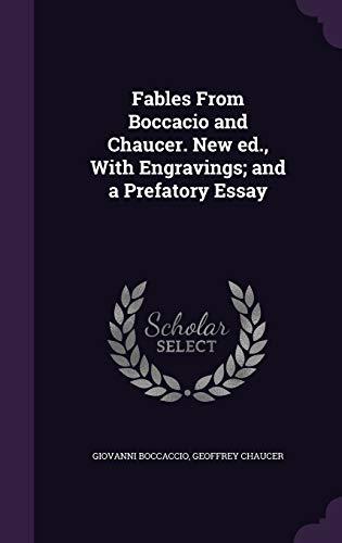 Fables from Boccacio and Chaucer. New Ed.,: Professor Giovanni Boccaccio,