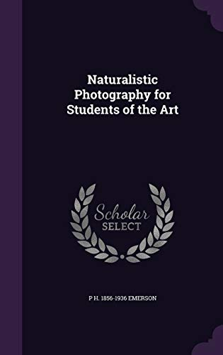 9781347218426: Naturalistic Photography for Students of the Art