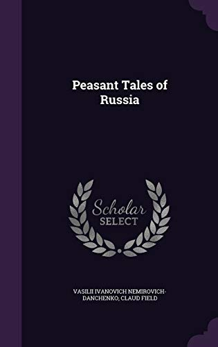 9781347228715: Peasant Tales of Russia