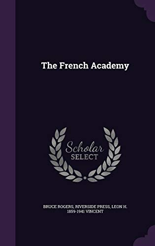 9781347253618: The French Academy