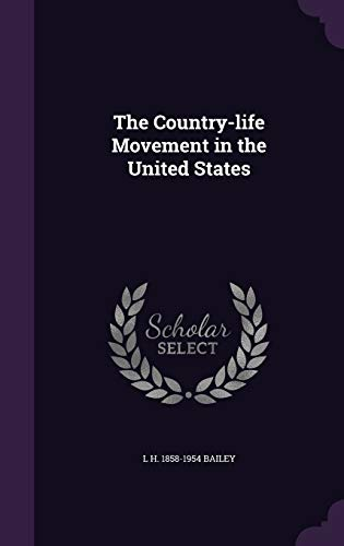9781347260081: The Country-life Movement in the United States