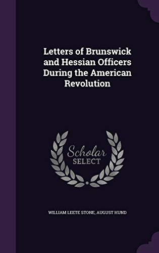 9781347265314: Letters of Brunswick and Hessian Officers During the American Revolution