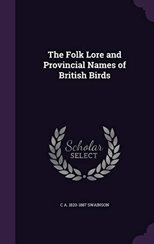 9781347277003: The Folk Lore and Provincial Names of British Birds