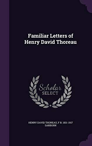 9781347284698: Familiar Letters of Henry David Thoreau