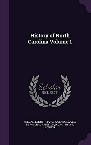 9781347287088: History of North Carolina Volume 1