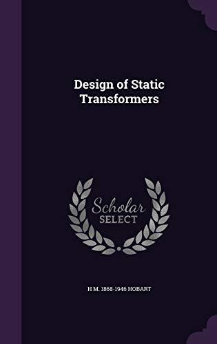 9781347294550: Design of Static Transformers