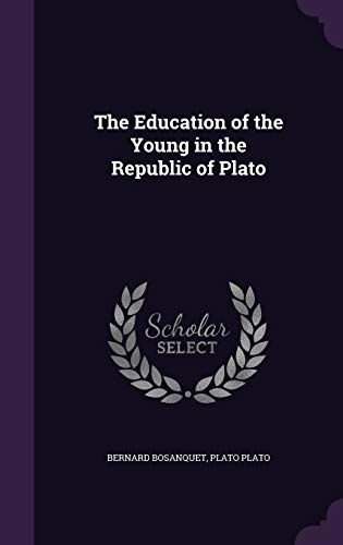 9781347310625: The Education of the Young in the Republic of Plato