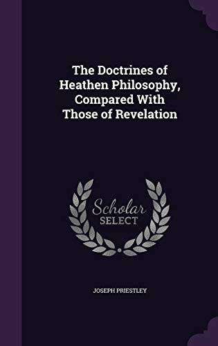9781347319017: The Doctrines of Heathen Philosophy, Compared With Those of Revelation