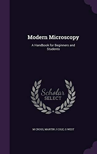 9781347323731: Modern Microscopy: A Handbook for Beginners and Students