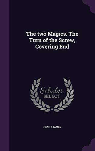 9781347330296: The two Magics. The Turn of the Screw, Covering End