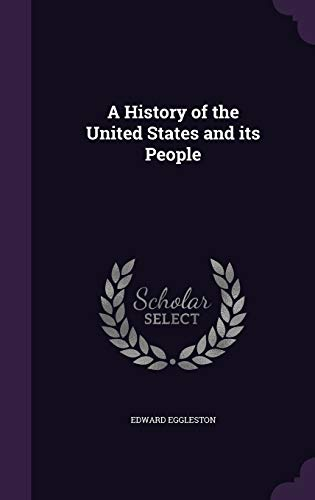 9781347346259: A History of the United States and its People
