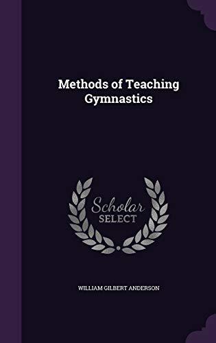 9781347438015: Methods of Teaching Gymnastics