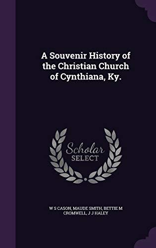 9781347442456: A Souvenir History of the Christian Church of Cynthiana, Ky.