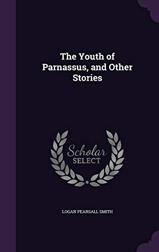9781347447031: The Youth of Parnassus, and Other Stories