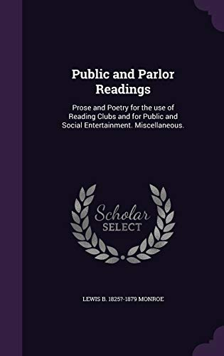 Public and Parlor Readings: Prose and Poetry: Lewis B 1825?-1879