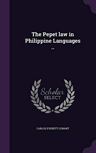9781347485095: The Pepet law in Philippine Languages ..