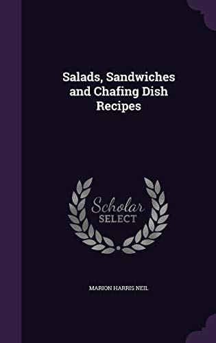 9781347519509: Salads, Sandwiches and Chafing Dish Recipes