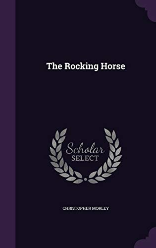 9781347531150: The Rocking Horse