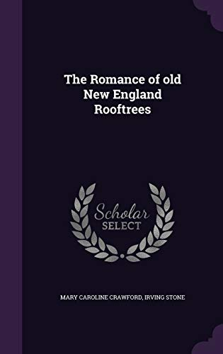 9781347531426: The Romance of old New England Rooftrees