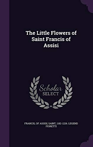 9781347534779: The Little Flowers of Saint Francis of Assisi