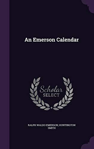 9781347549230: An Emerson Calendar