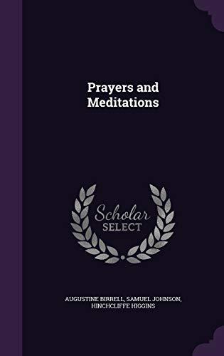 9781347556962: Prayers and Meditations