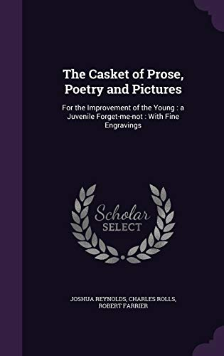 The Casket of Prose, Poetry and Pictures: Sir Dr Joshua