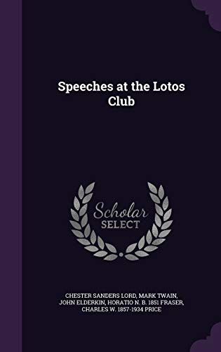 9781347564530: Speeches at the Lotos Club