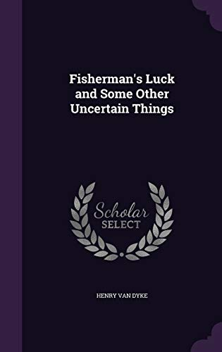 9781347572818: Fisherman's Luck and Some Other Uncertain Things
