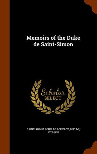 9781347573266: Memoirs of the Duke de Saint-Simon