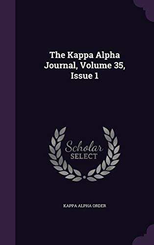 9781347619414: The Kappa Alpha Journal, Volume 35, Issue 1