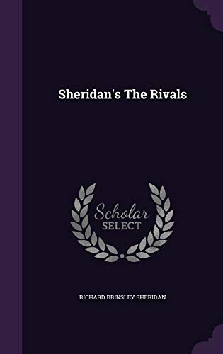 9781347623060: Sheridan's The Rivals