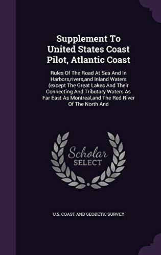 Supplement to United States Coast Pilot, Atlantic
