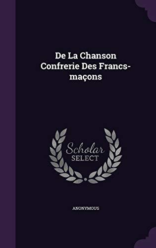 De La Chanson Confrerie Des Francs-maçons