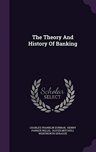 9781347690529: The Theory And History Of Banking