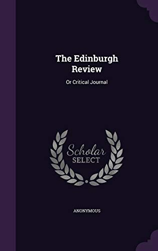 9781347760956: The Edinburgh Review: Or Critical Journal