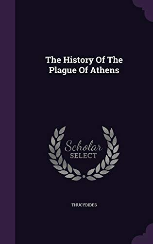 9781347771013: The History Of The Plague Of Athens