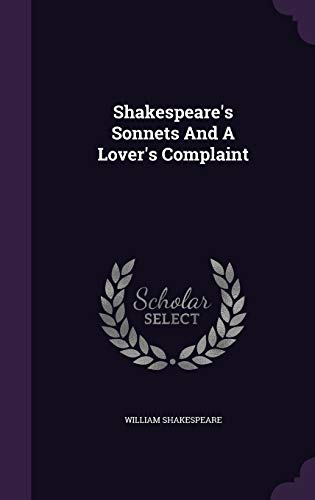 9781347772508: Shakespeare's Sonnets and a Lover's Complaint