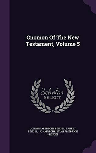 9781347778012: Gnomon Of The New Testament, Volume 5